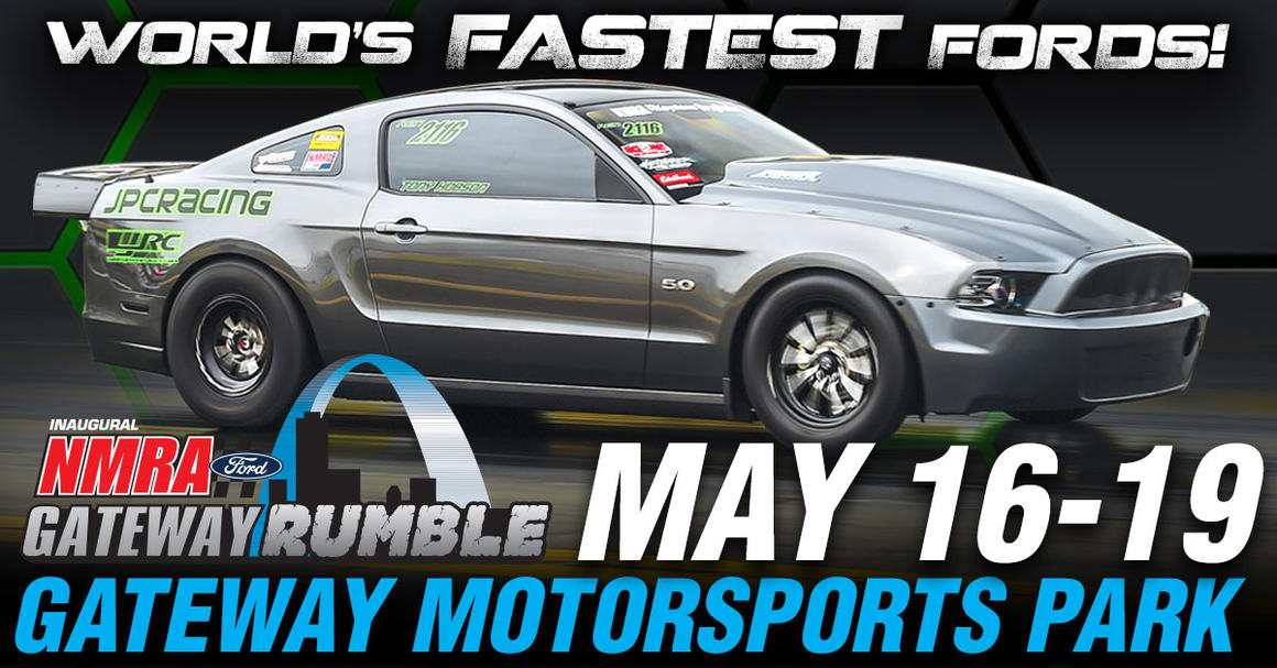 Ford Drag Racing returns to Gateway Motorsports Park as the NMRA Gateway Rumble comes to Illinois in May.